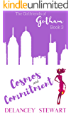 Cosmos and Commitment: Hilarious chick lit/romantic comedy (Girlfriends of Gotham Book 3)