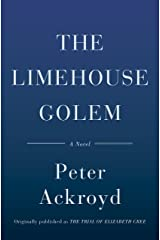 The Limehouse Golem: A Novel Kindle Edition