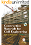 Construction Materials for Civil Engineering (English Edition)