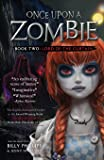 Once Upon a Zombie: Book Two: The Lord of the Curtain (Volume 2)