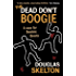 The Dead Don't Boogie (Dominic Queste Book 1)