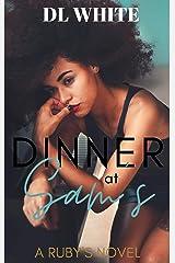 Dinner at Sam's: A Ruby's Novel Kindle Edition