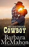 Second Chance Cowboy (Cowboy Hero Book 8)