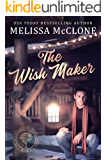 The Wish Maker (The Billionaires of Silicon Forest Book 2)