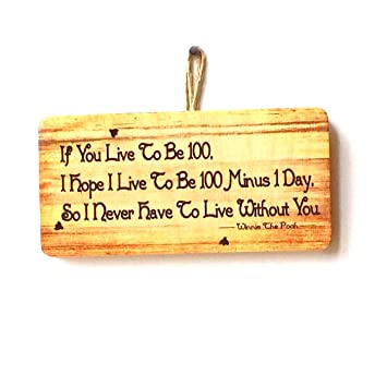 Ps Pet Tags If You Live To Be 100 Winnie The Pooh Quote Novelty