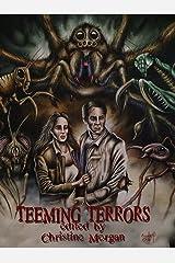 Teeming Terrors Kindle Edition