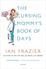 The Cursing Mommy's Book of Days: A Novel Kindle Edition