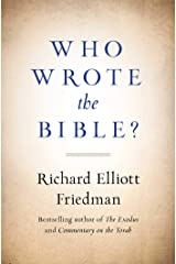 Who Wrote the Bible? Kindle Edition