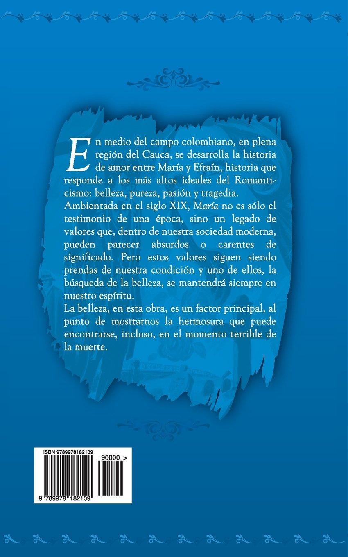 María (Ariel Juvenil Ilustrada) (Volume 23) (Spanish Edition): Ana Bergholtz Mujica, Jorge Isaacs, Nelson Jácome, Rafael Díaz Ycaza: 9789978182109: ...