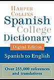 HarperCollins Spanish-English College Dictionary (Spanish College Dictionary nº 2) (Spanish Edition)