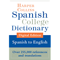 HarperCollins Spanish-English College Dictionary (Spanish College Dictionary nº 2) (Spanish Edition