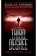 Third Degree: A bomb has no conscience. Neither does a serial firebomber. (Double Blind Book 3) Kindle Edition