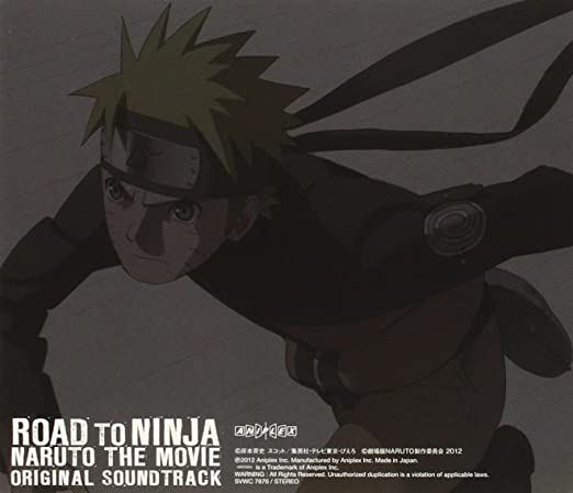 Road to Ninja: Naruto the Movie Original Soundtrack