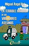 La terrible historia de los vibradores asesinos