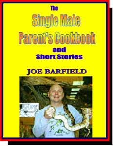 The Single Male Parents Cookbook
