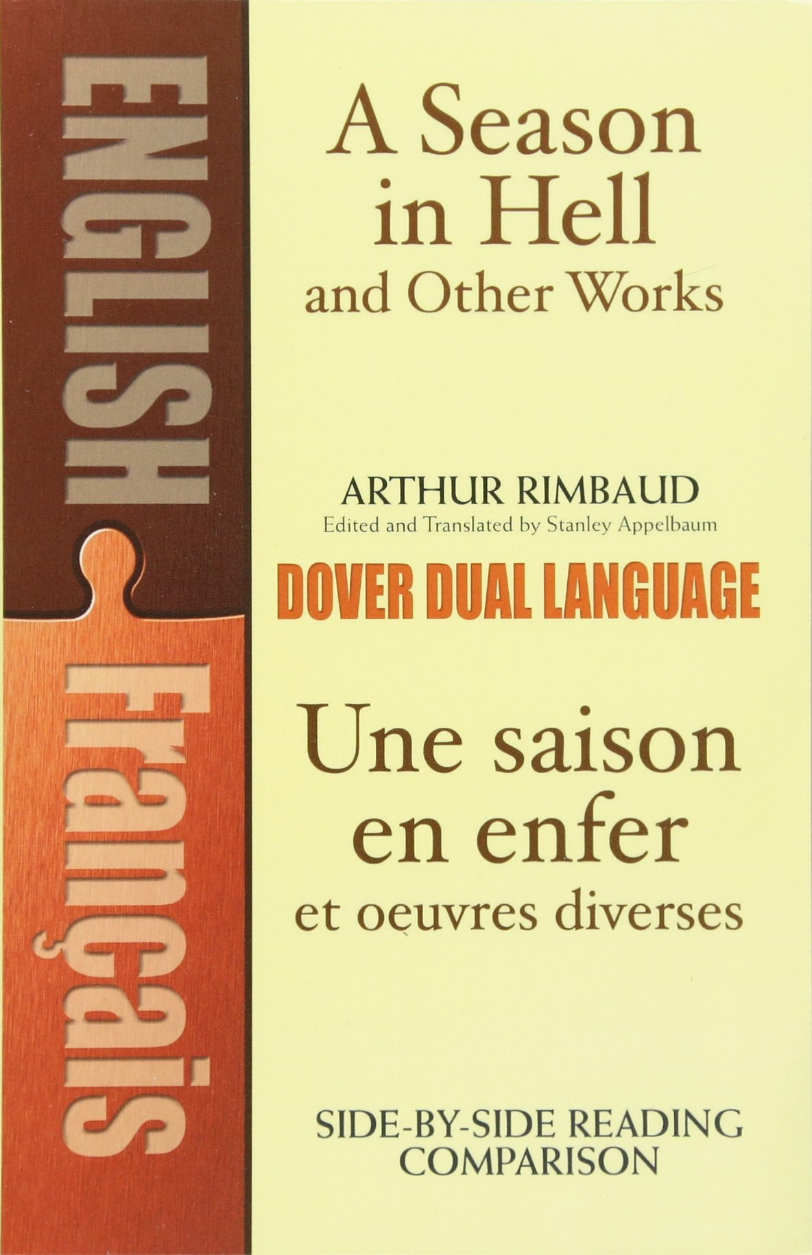 A Season in Hell and Other Works/Une saison en enfer et oeuvres diverses (Dover Dual Language French) (English and French Edition) by Dover Publications