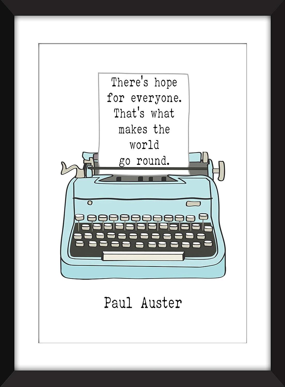 Unframed Print//Ungerahmter Druck Paul Auster Hope Quote