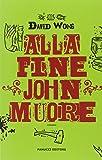 Alla fine John muore