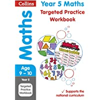 Year 5 Maths Targeted Practice Workbook: 2019 Tests