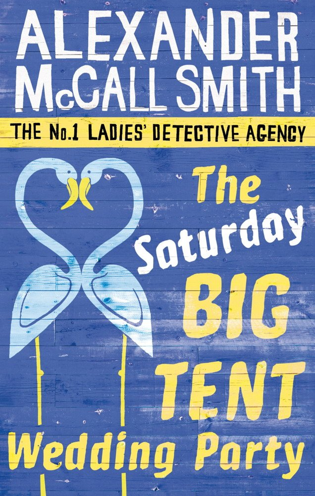 The Saturday Big Tent Wedding Party  No. 1 Ladies' Detective Agency Series Book 12   English Edition