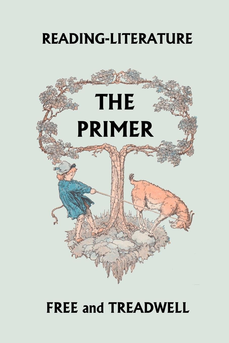 Read Online Reading-Literature: The Primer PDF