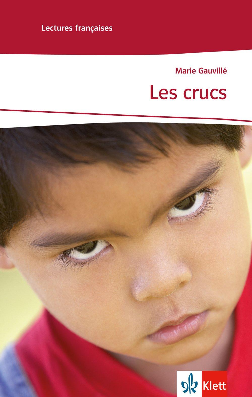 Les Crucs: Französische Lektüre für das 3. Lernjahr. Mit Annotationen (Lectures françaises)