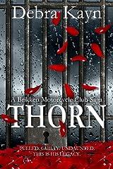 THORN (A Brikken Motorcycle Club Saga Book 4) Kindle Edition