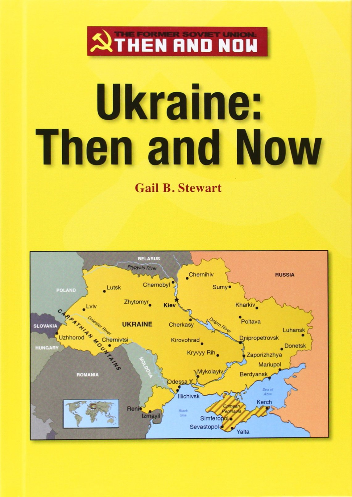 Ukraine: Then and Now (The Former Soviet Union: Then and Now) pdf epub