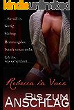 Bis zum Anschlag (Rebecca's sexuelle Abenteuer 1)