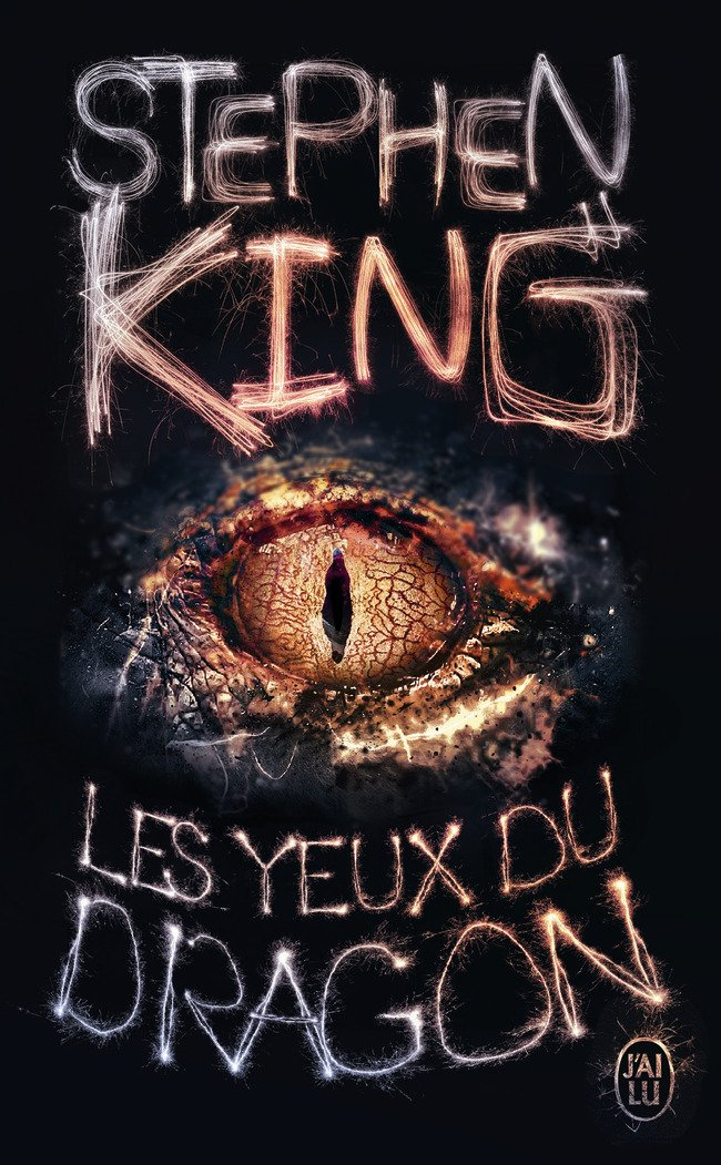 Les yeux du dragon Poche – 6 mai 2017 Stephen King Evelyne Châtelain J' ai lu 2290139645