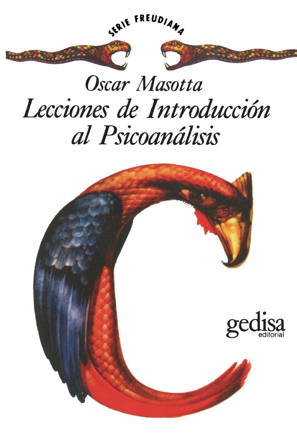 Lecciones De Introducción Al Psicoanalis (Serie Freudiana) (Spanish Edition): Óscar Masotta: 9788474320145: Amazon.com: Books