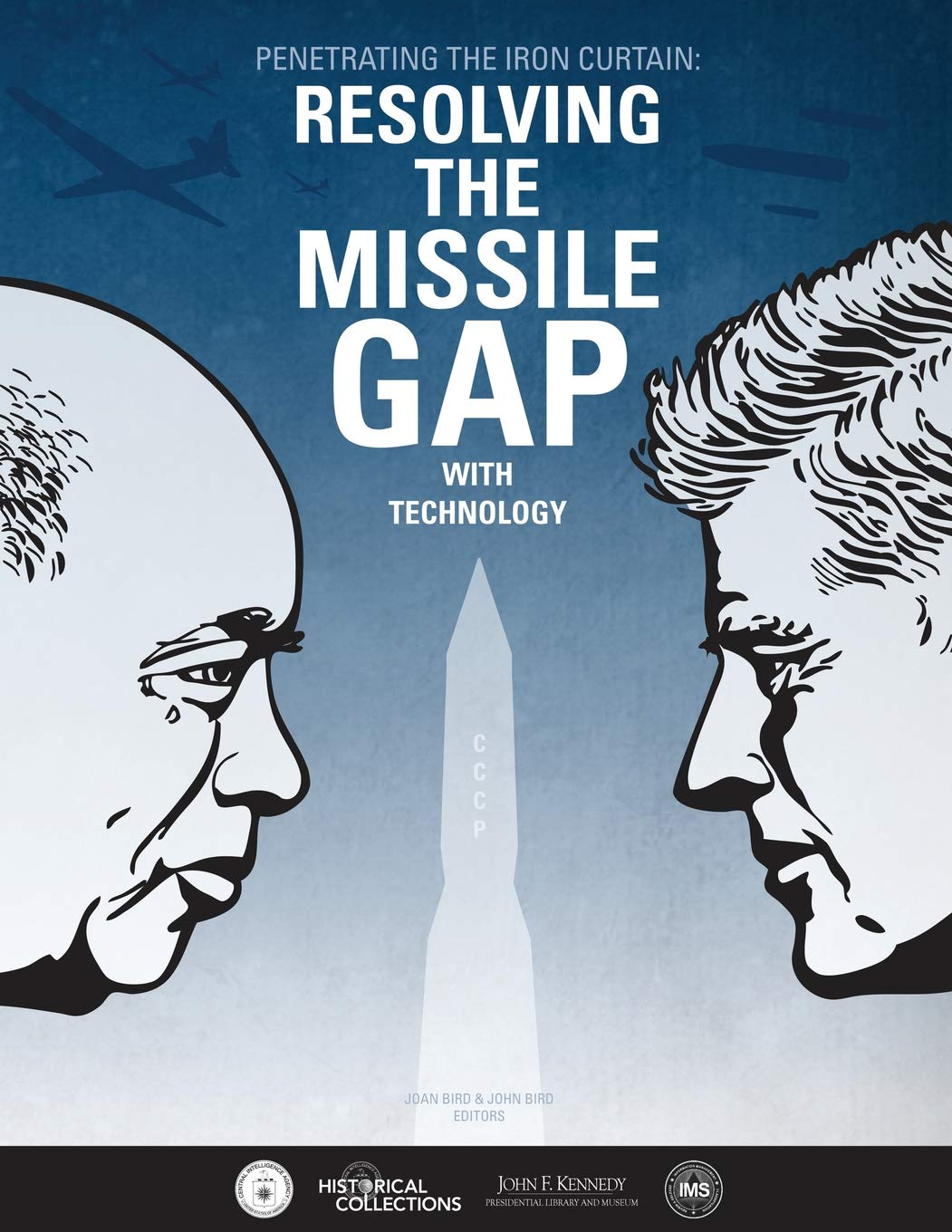 Penetrating the Iron Curtain: Resolving the Missile Gap with ...