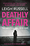 Deathly Affair: The new thriller in the million copy selling series (A DI Geraldine Steel Thriller Book 13)