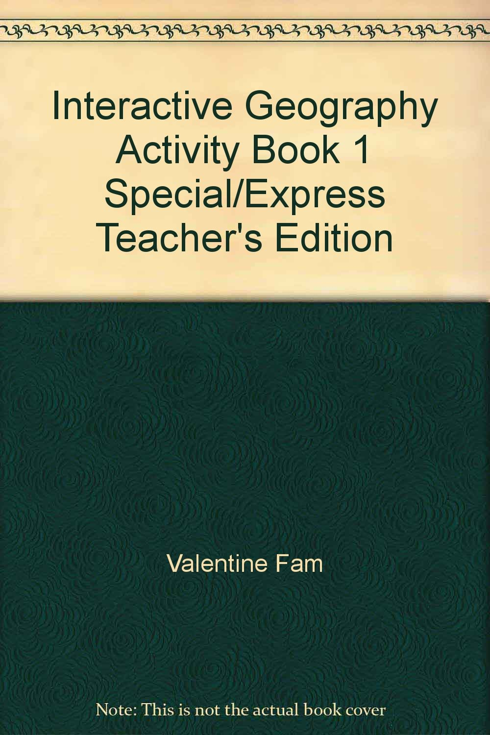 Interactive Geography Activity Book 1 Special/Express Teacher's Edition PDF