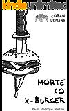 Morte ao X-Burger: Um estudo imersivo sobre o veganismo (Cobaia Humana Livro 3)