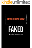 Faked : A sports romance