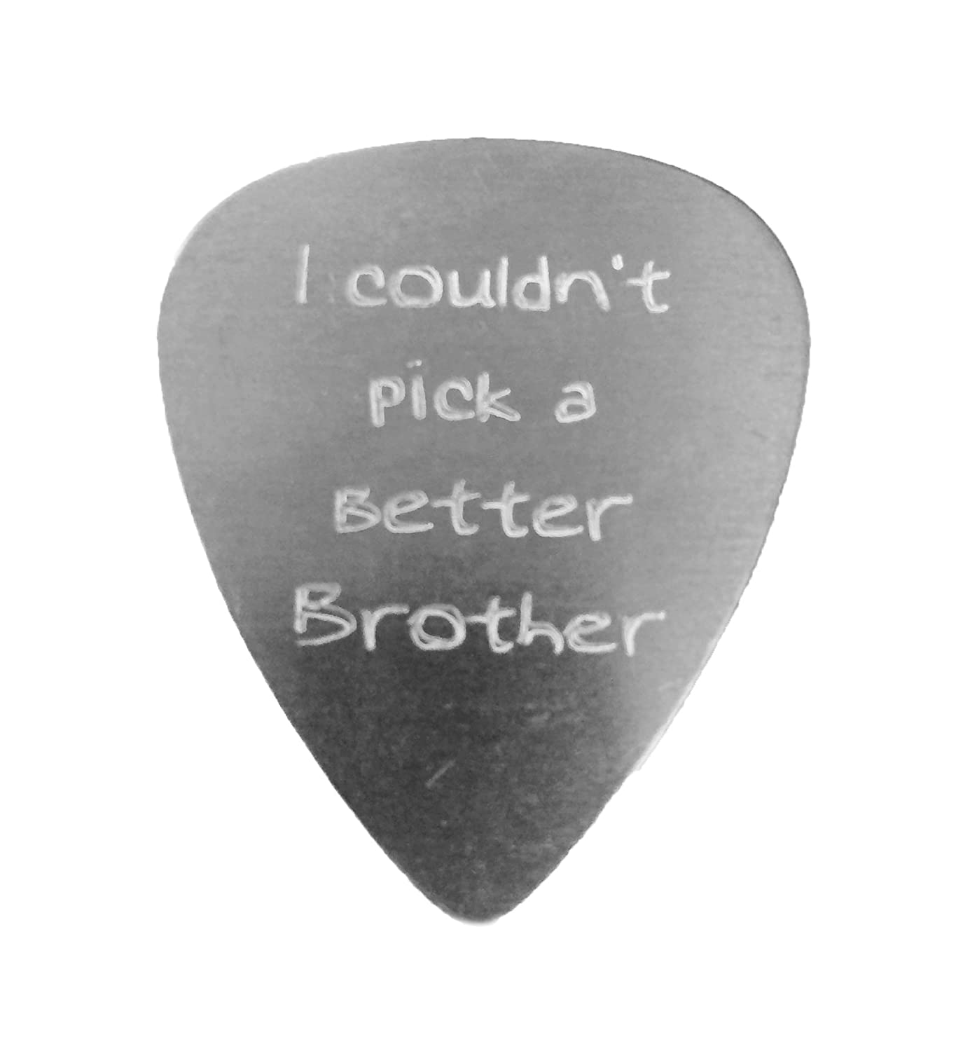 """""""I Couldn't Pick a Better Brother"""" With Guitar Engraved Text Guitar and Bass Pick Gift SILVER Hat Shark 10780396"""
