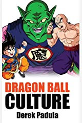 Dragon Ball Culture Volume 5: Demons (5) Hardcover