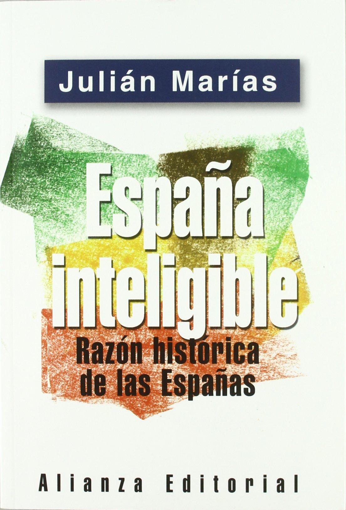 España inteligible (Libros Singulares (Ls)): Amazon.es: Marías ...