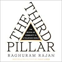 The Third Pillar: How Markets and the State are Leaving Communities Behind