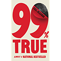 99% True: Almost a National Bestseller book cover