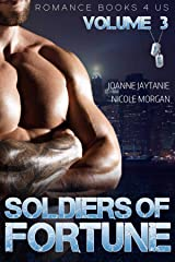 S.O.F.: Soldiers of Fortune: A Romance Books 4 Us World (Volume Book 3) Kindle Edition