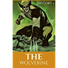 The Wolverine: The precious enemy in the state (comics books Book 1)