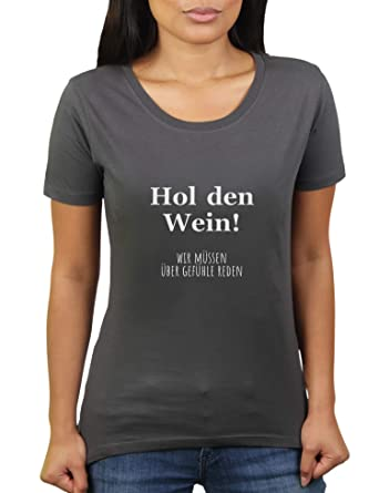 32f956ff557e76 Wein! Wir müssen über Gefühle Reden. - Damen T-Shirt von KaterLikoli   Amazon.de  Bekleidung