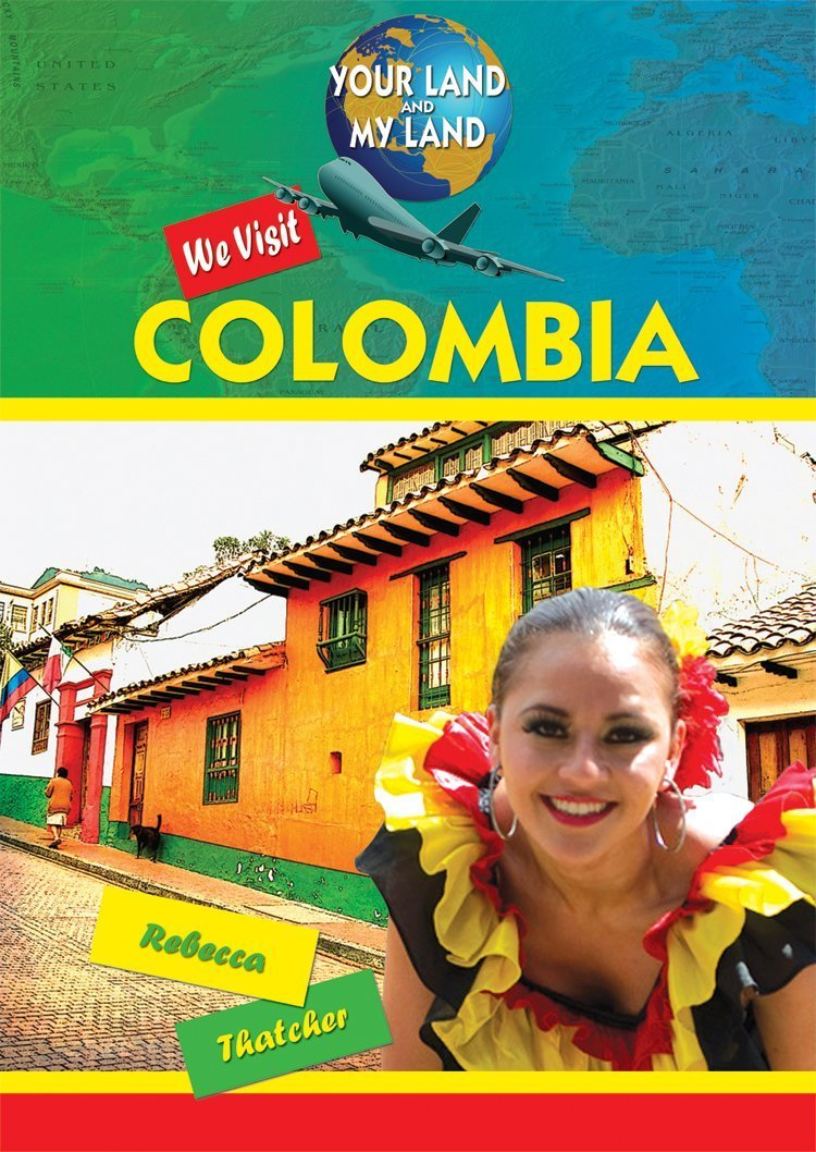 Download We Visit Colombia (Your Land and My Land) pdf