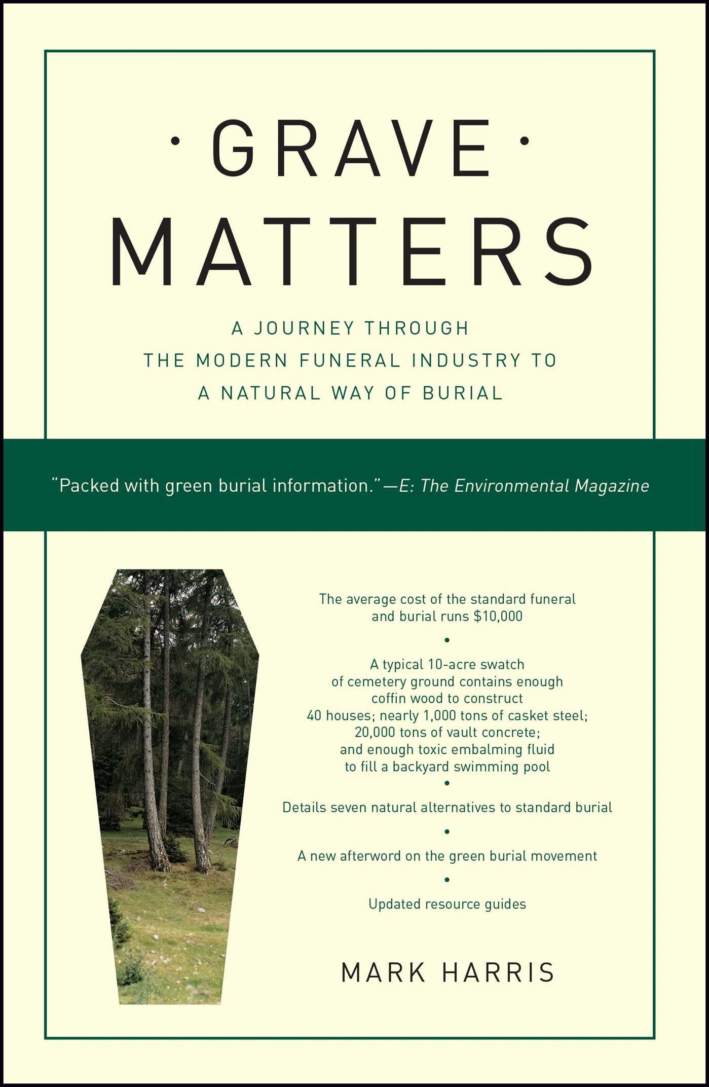 grave matters a journey through the modern funeral industry to a