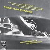 Kessel Plays Standards [Import allemand]