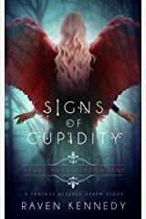 Signs of Cupidity: A Fantasy Reverse Harem Story (Heart Hassle Book 1) Kindle Edition