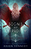 Signs of Cupidity: A Fantasy Reverse Harem Story (Heart Hassle Book 1) (English Edition)
