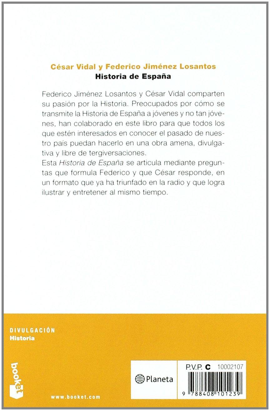 Historia de España (Divulgación): Amazon.es: Vidal, César^Jiménez Losantos, Federico: Libros